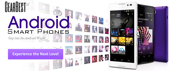Android Smart Phones! Experience the Next Level!